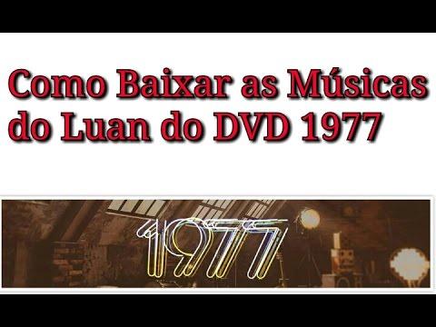 Baixar as Músicas Novas Do Luan Santana- DVD 1977