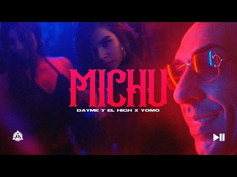 Michu – Yomo x Dayme y El High – (Video Oficial)