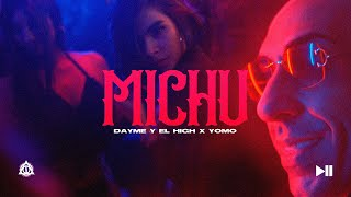 Смотреть клип Yomo X Dayme Y El High - Michu