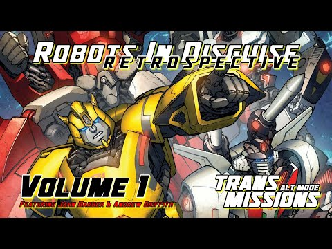Robots In Disguise Retrospective – Volume 1 – TransMissions Podcast