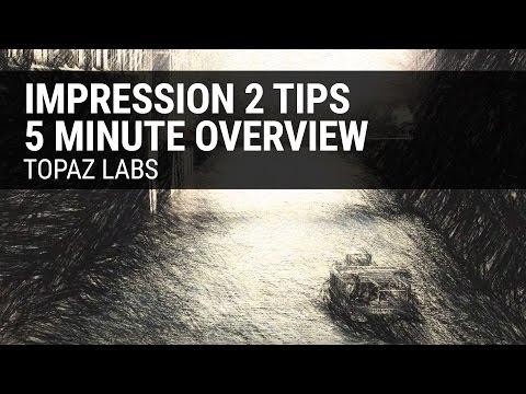 Impression 2 Tips