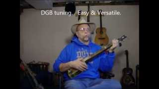 The most versatile Cigar Box Guitar Tuning: DGB- song medley demo