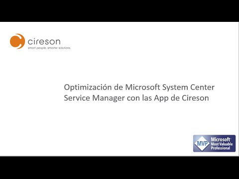 Optimización de Microsoft System Center Service Manager con las Apps de Cireson