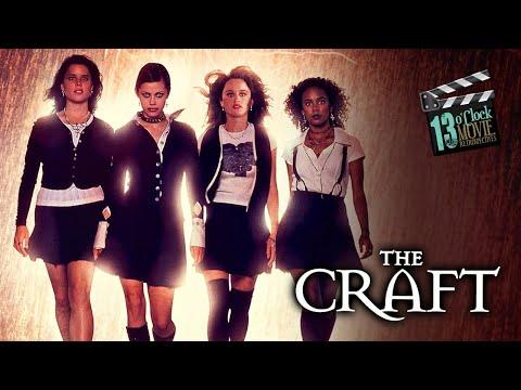 13 O'Clock Movie Retrospective: The Craft