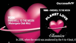 York - Farewell To The Moon (Watergate Club Mix)
