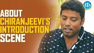 Rathnavelu About Chiranjeevi's Introduction Scene || #KhaidiNo150 || Talking Movies With iDream
