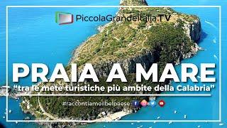 Praia a Mare - Piccola Grande Italia