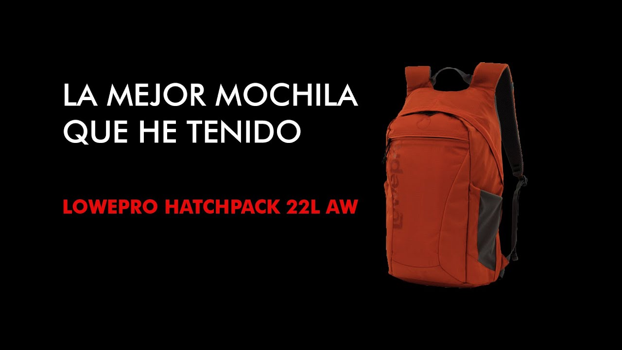 Lowepro Hatchback 22l Aw Review Youtube Photo 16l Red