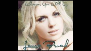 Wherever You Will Go: The Calling/Charlene Soraia Cover by Laura Broad FREE DOWNLOAD!!!