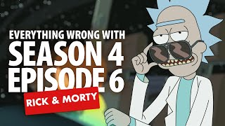 """Everything Wrong With Rick & Morty """"Never Ricking Morty"""" (SEASON 4 EPISODE 6!)"""