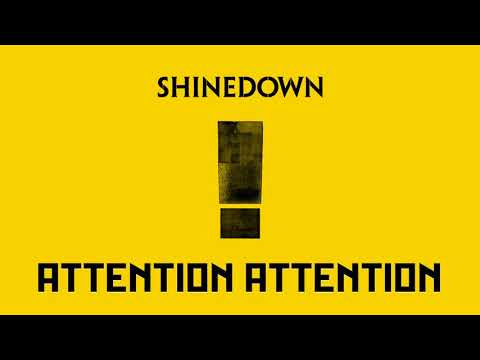 Shinedown - ATTENTION ATTENTION (Official Audio)