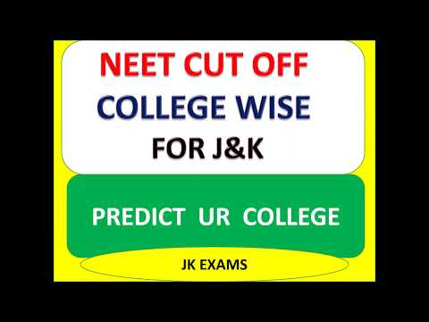 Neet 2019 Cut Off For J K College Wise Predict Ur College