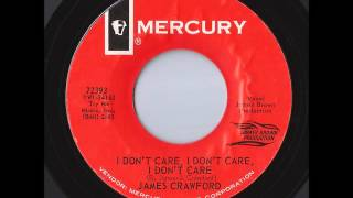 James Crawford - I Don't Care, I Don't Care, I Don't Care (Mercury)