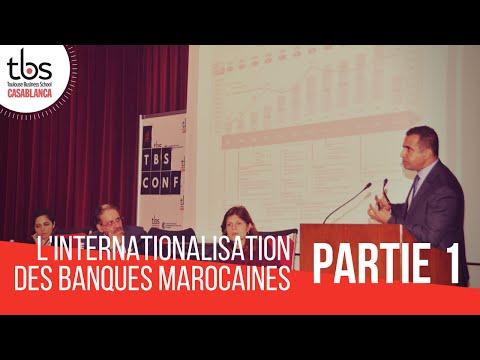 Conférence #12 : L'internationalisation des banques marocaines - 1ère partie