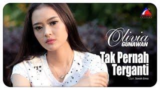 Gambar cover Olivia Gunawan - Tak Pernah Terganti [OFFICIAL]