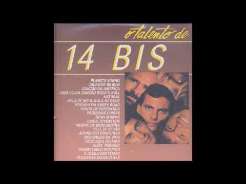 O Talento de 14 Bis e Flávio Venturini - Full Album [Completo]