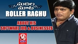 Jabardasth Roller Raghu About His Software Job And Businesses   Madila Maata   V6 News
