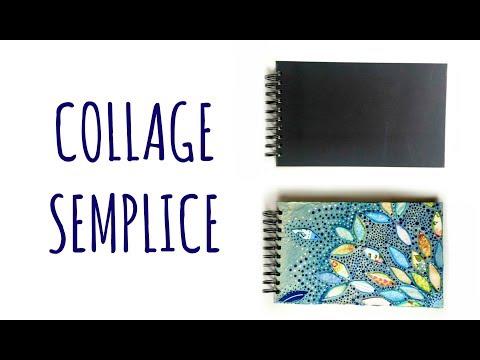 COLLAGE SEMPLICE: Decoro un album (Tecniche pittoriche) Arte per Te
