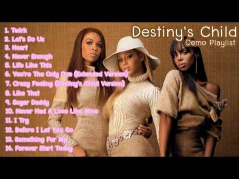Destiny's Child - The DC Demo Playlist