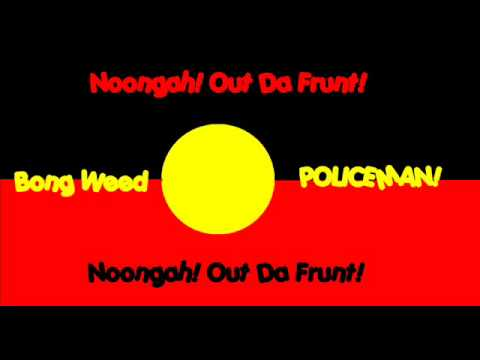 Noongah Out Da Front - Funny Rap