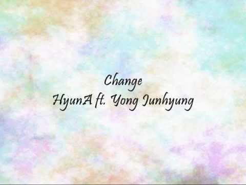 HyunA ft Yong Junhyung  Change Han & Eng