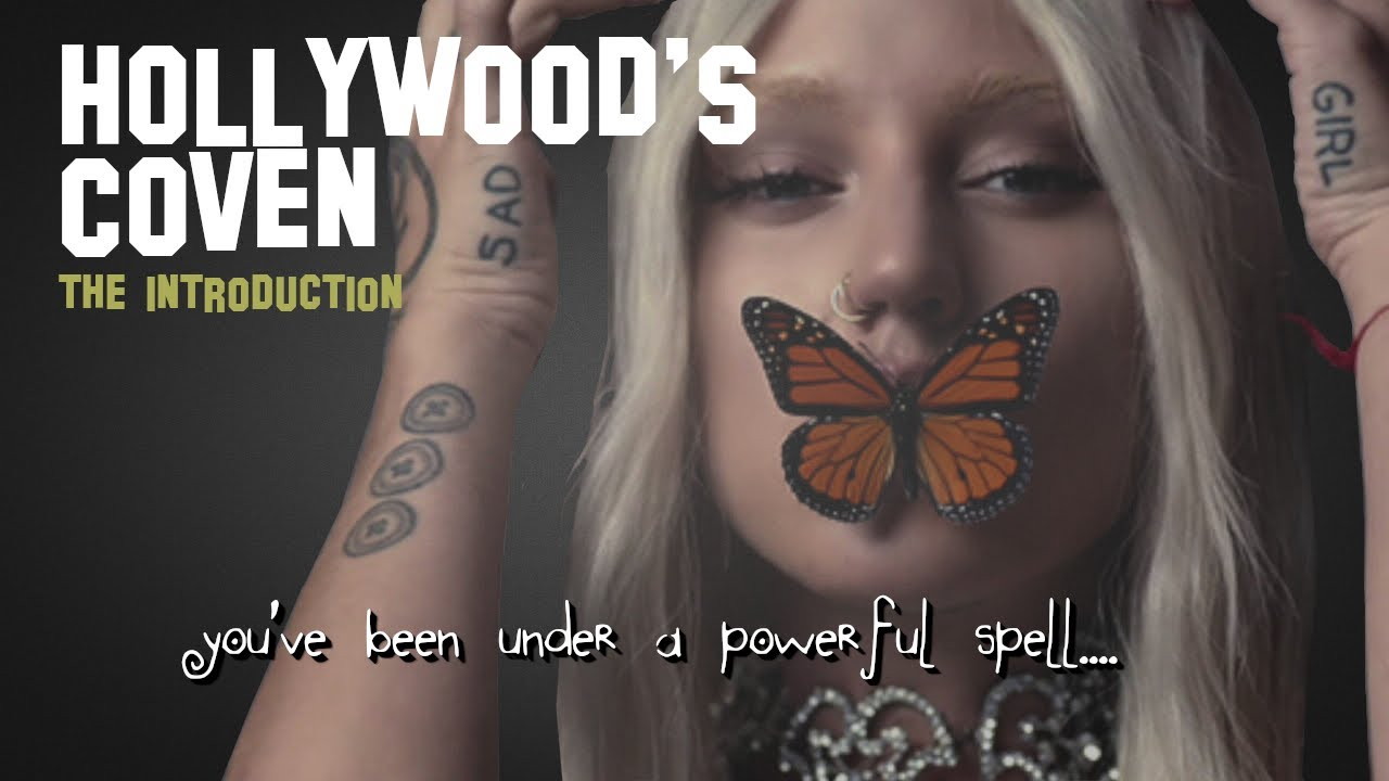The Introduction to Hollywood's Coven (Part 1)