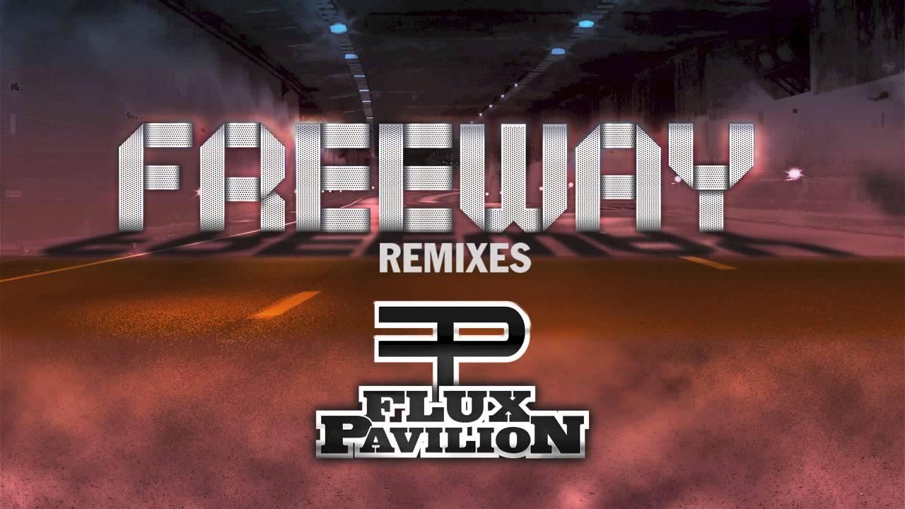 flux pavilion freeway - photo #13