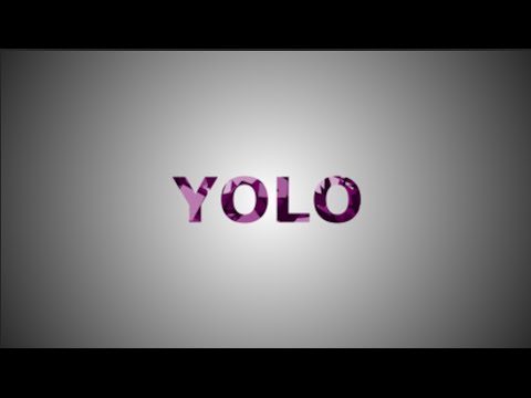 YOLO – 60 Second Inspiration