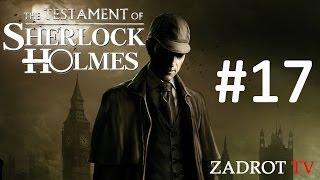 The Testament of Sherlock Holmes - Часть 17 (Мориарти, Финал)