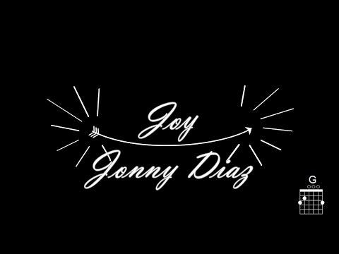 Joy - Jonny Diaz (Lyric/Chord Video)