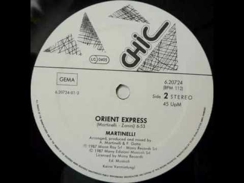 MARTINELLI - ORIENT EXPRESS (VOCAL VERSION) (℗1986)
