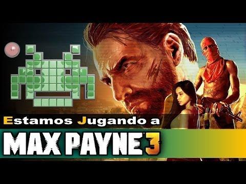Estamos Jugando A: Max Payne 3 (Modo Arcade)