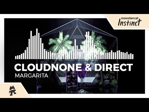 CloudNone & Direct - Margarita [Monstercat EP Release]