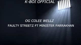 FAULTY STREETZ FT MINISTER FARRAKHAN