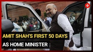 Amit Shah's first 50 days as Home Minister: Kashmir, NRC top agenda