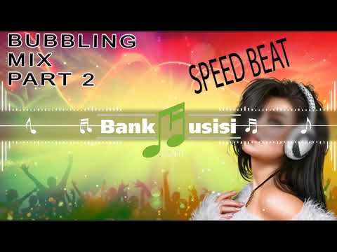 Bubbling Mix Part 2 | Bankmusisi