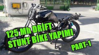 125 MH DRİFT STUNT MOTOR YAPIMI PART-1 FAZLALIKLARI ATMAK!! #125MhDrift