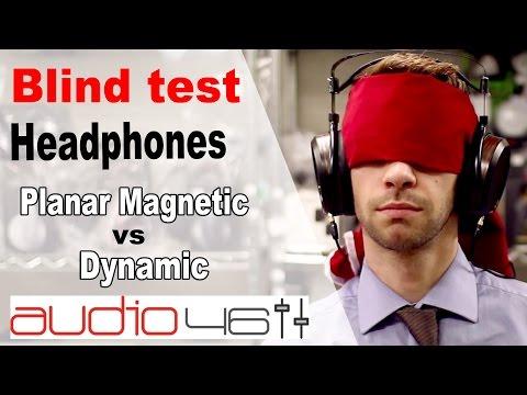 BLIND TEST. Planar Magnetic vs Dynamic headphones