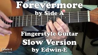 Forevermore by Side A - SLOW version Fingerstyle Guitar Cover (w/ TAB)