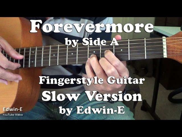 Forevermore by Side A - Fingerstyle Guitar Cover - SLOW Demo (free ...