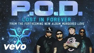 P.O.D. - Lost In Forever (Scream) (audio)