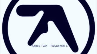 Aphex Twin - Polynomial C // BREAKBEAT