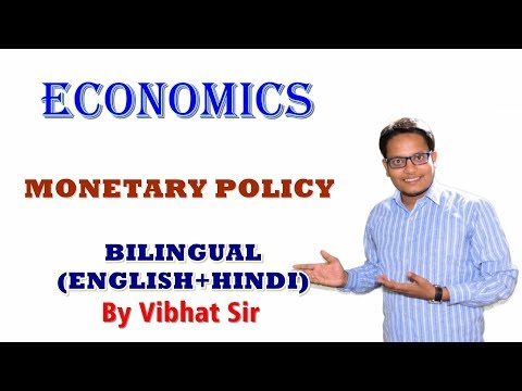 ECONOMICS MONETARY POLICY (BILINGUAL - HINDI+ENGLISH) By Vibhat Sir