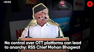 No Control Over OTT Platforms Can Lead To Anarchy: RSS Chief Mohan Bhagwat