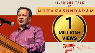 Hillarious Talk by Mohanasundaram - Rib Tickling Comedy