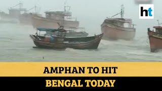 Super cyclone Amphan to hit West Bengal today, landfall likely near Sunderbans
