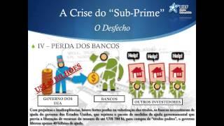 Fundamentos de Economia - UDF: A Crise do Sub-Prime