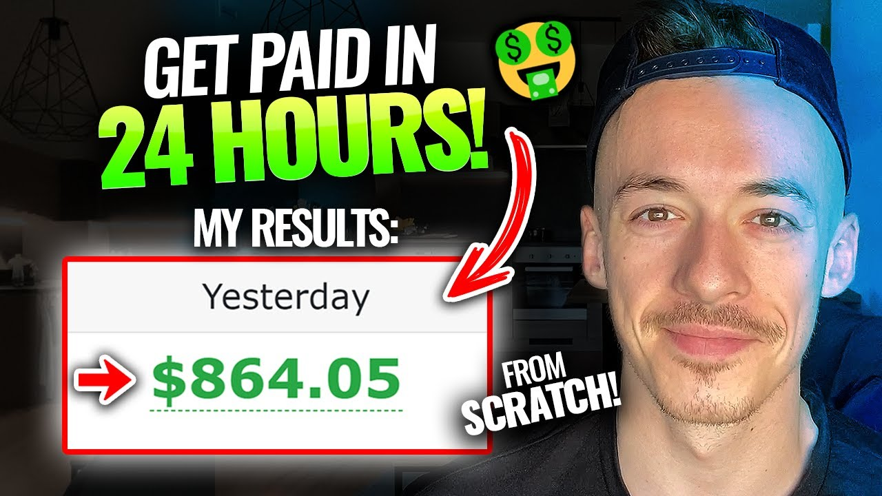 How To Make Money In 24 Hours From Scratch ($800+ PER DAY)   Make Money Online For Beginners 2021