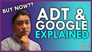 ADT & Google Partnership Explained