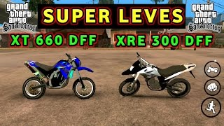"GTA SA Android Mod XT 660 ""DFF"" + XRE 300 ""DFF"" ( SUPER LEVES ) + TUTORIAL"